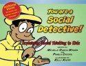 You Are a Social Detective thumbnail