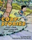 Cory Stories: A Kid's Book About Living With Adhd thumbnail