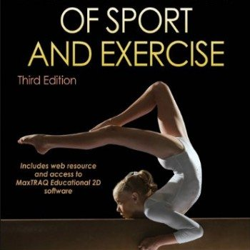 Biomechanics of Sport and Exercise With Web Resource and MaxTRAQ 2D Software Access-3rd Edition image