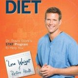 The Doctor's Diet: Dr. Travis Stork's STAT Program to Help You Lose Weight & Restore Your Health thumbnail