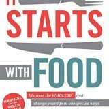 It Starts With Food: Discover the Whole30 and Change Your Life in Unexpected Ways thumbnail