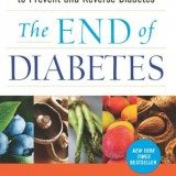 The End of Diabetes: The Eat to Live Plan to Prevent and Reverse Diabetes thumbnail