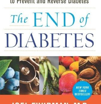 The End of Diabetes: The Eat to Live Plan to Prevent and Reverse Diabetes image