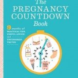 The Pregnancy Countdown Book: Nine Months of Practical Tips, Useful Advice, and Uncensored Truths thumbnail