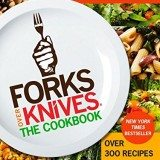Forks Over Knives – The Cookbook: Over 300 Recipes for Plant-Based Eating All Through the Year thumbnail