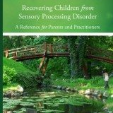 Almost Autism:  Recovering Children from Sensory Processing Disorder: A Reference for Parents and Practitioners thumbnail