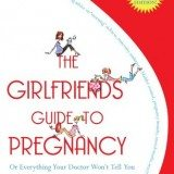 The Girlfriends' Guide to Pregnancy thumbnail