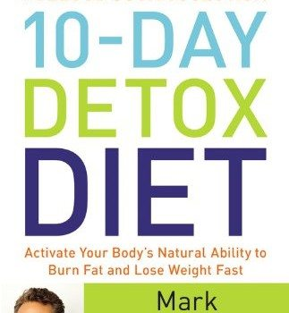 The Blood Sugar Solution 10-Day Detox Diet: Activate Your Body's Natural Ability to Burn Fat and Lose Weight Fast image