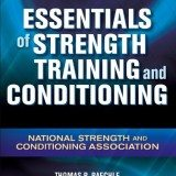 Essentials of Strength Training and Conditioning – 3rd Edition thumbnail