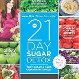 The 21-Day Sugar Detox: Bust Sugar & Carb Cravings Naturally thumbnail