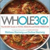 The Whole30: The 30-Day Guide to Total Health and Food Freedom thumbnail