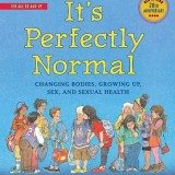 It's Perfectly Normal: Changing Bodies, Growing Up, Sex, and Sexual Health (The Family Library) thumbnail