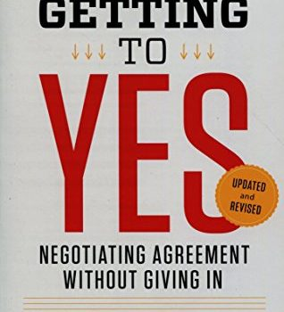 Getting to Yes: Negotiating Agreement Without Giving In image